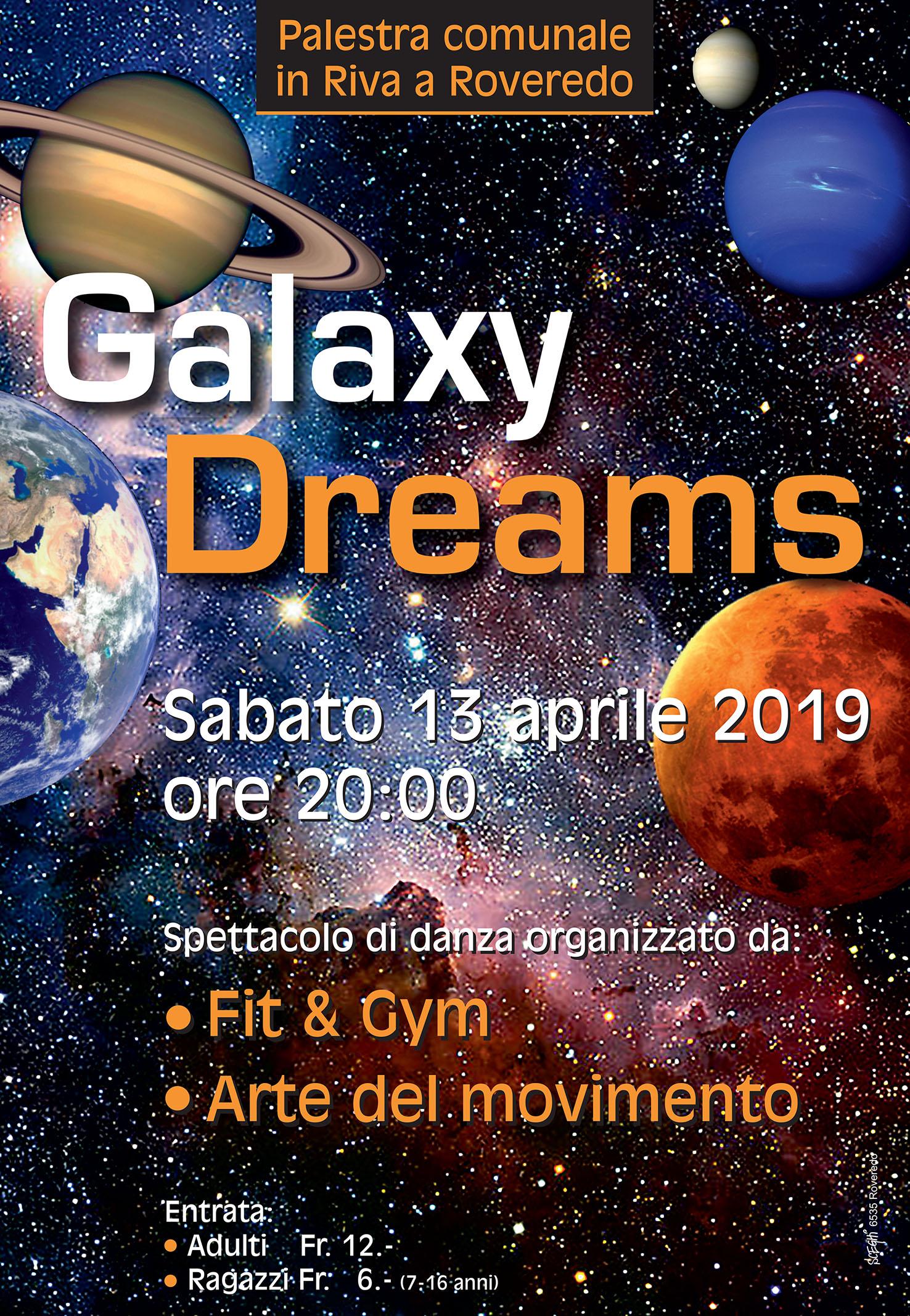 Galaxy Dreams Presso La Palestra Comunale In Riva A Roveredo